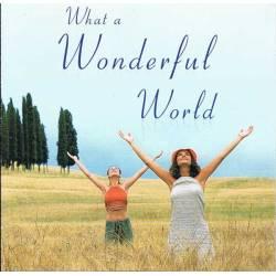 What a Wonderful World....