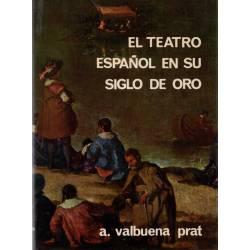 El teatro español en su...