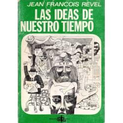 Las ideas de nuestro tiempo...