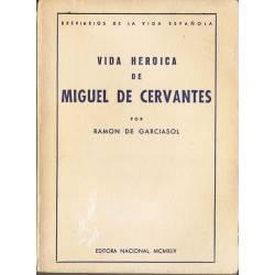 Vida Heroica de Miguel de...