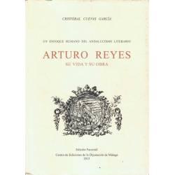 Arturo Reyes. Su vida y su...