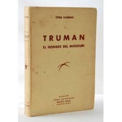 Truman. El hombre del Missouri