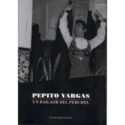 Pepito Vargas. Un bailaor...