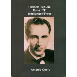 Florencio Ruiz Lara Flores...
