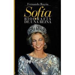 Sofía. Biografía de una reina