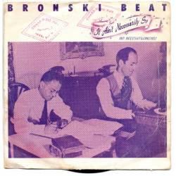 Bronski Beat - It ain't...