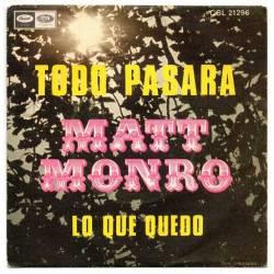Matt Monro - Todo pasará /...