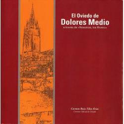 El Oviedo de Dolores Medio...