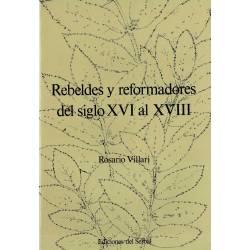 Rebeldes y reformadores del...