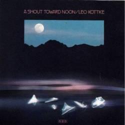 Leo Kottke - A Shout Toward...