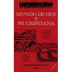 Mundo de hoy y fe cristiana...