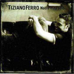 Tiziano Ferro - Nadie está...