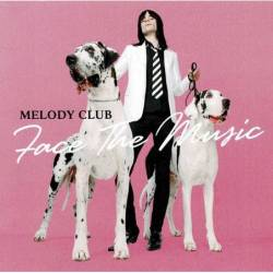 Melody Club - Face The...