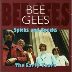 Bee Gees ?- Spicks And...