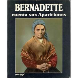 Bernadette cuenta sus...