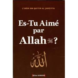 Es-Tu Aimé par Allah?