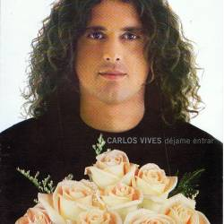Carlos Vives - Déjame...