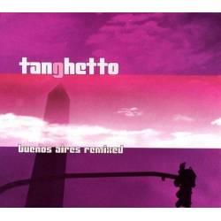 Tanghetto - Buenos Aires...