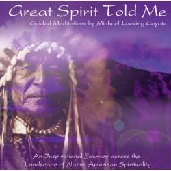Great Spirit Told Me. CD
