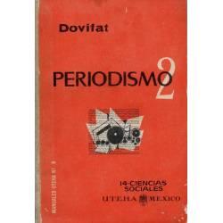 Periodismo. Vol. 2 - Emil...