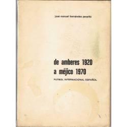 De Amberes 1920 a Méjico...