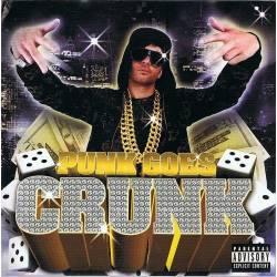 Punk Goes Crunk. CD