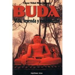 Buda. Vida, leyenda y...